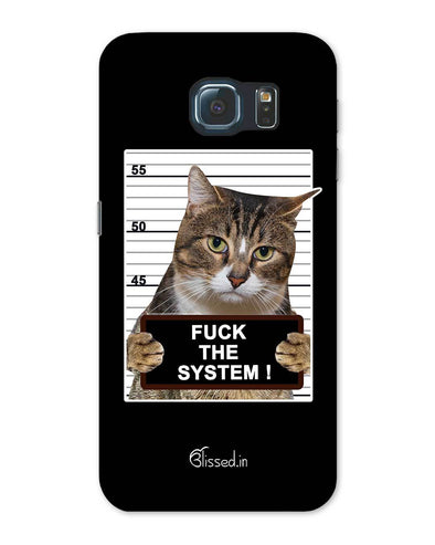 F*CK THE SYSTEM  | Samsung Galaxy Note S6 Phone Case