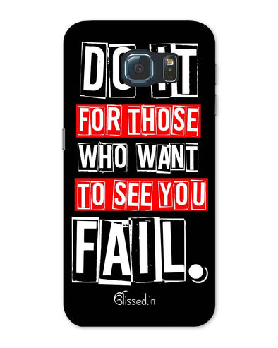 Do It For Those | Samsung Galaxy Note S6 Phone Case