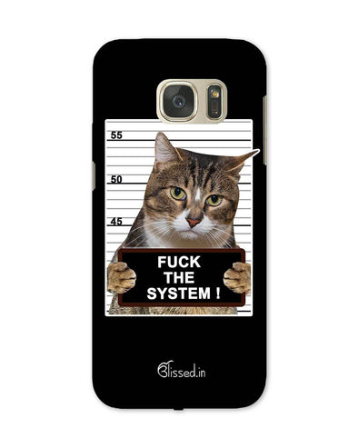 F*CK THE SYSTEM  | Samsung Galaxy Note S7 Phone Case