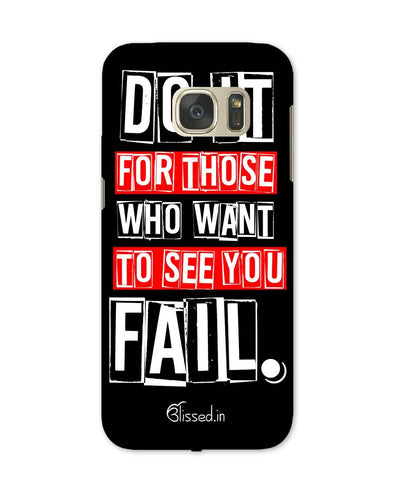 Do It For Those | Samsung Galaxy Note S7 Phone Case