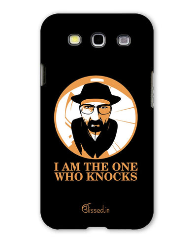 The One Who Knocks | Samsung Galaxy S3 Phone Case