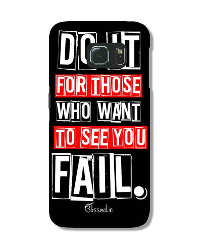 Do It For Those | Samsung Galaxy S6 Edge Phone Case