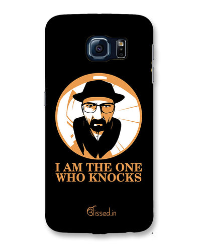 The One Who Knocks | Samsung Galaxy S6 Phone Case