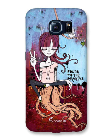 Power to the peaceful | Samsung Galaxy S6 Phone Case