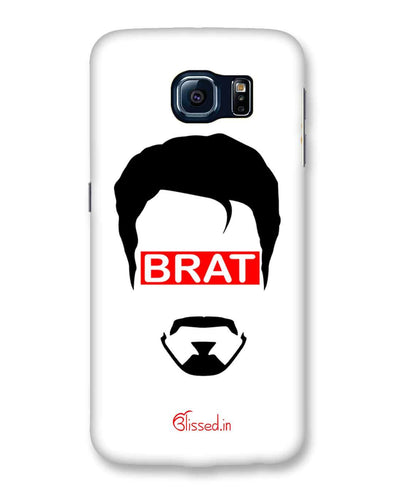 Brat  | Samsung Galaxy S6  Phone Case