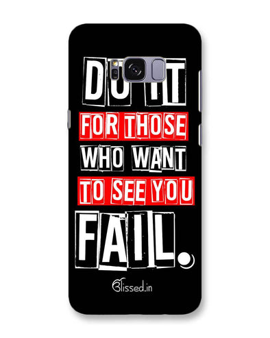 Do It For Those | Samsung Galaxy S8 Plus Phone Case