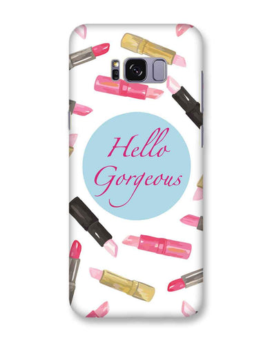 Hello Gorgeous | Samsung Galaxy S8 Plus Phone Case