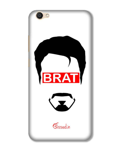 Brat  | Vivo V5  Phone Case