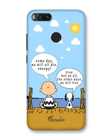 We will live | Xiaomi Mi A1 Phone Case