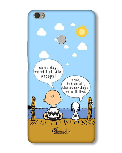 We will live | Xiaomi Mi Max Phone Case