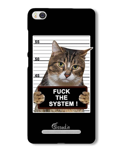 F*CK THE SYSTEM  | Xiaomi Mi4i Phone Case