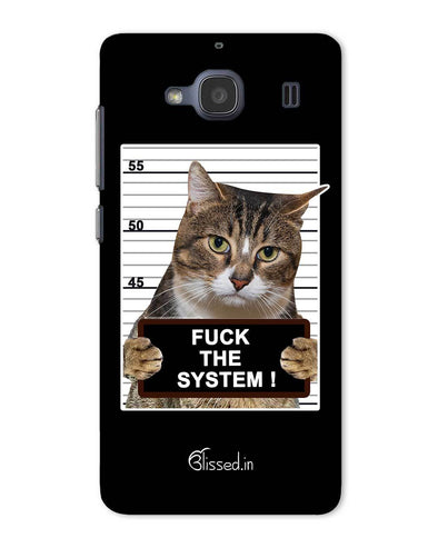 F*CK THE SYSTEM  | Xiaomi Redmi 2 Phone Case