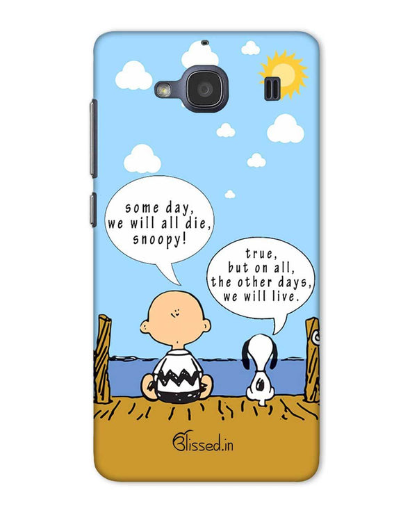 We will live | Xiaomi Redmi 2 Phone Case