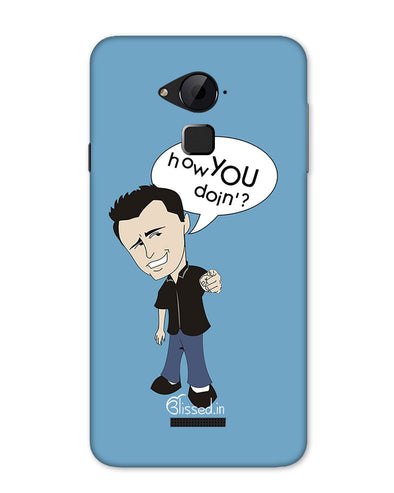 How you doing | Coolpad Note 3 Phone Case