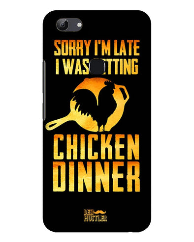SORRy I'M LATE, I WAS GETTING CHICKEN DINNER |  Vivo Y83 vPhone Case