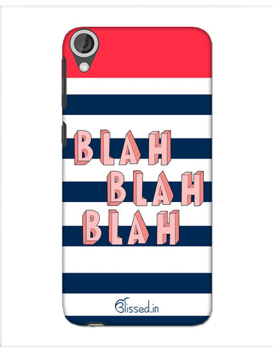 BLAH BLAH BLAH | HTC 820 Phone Case