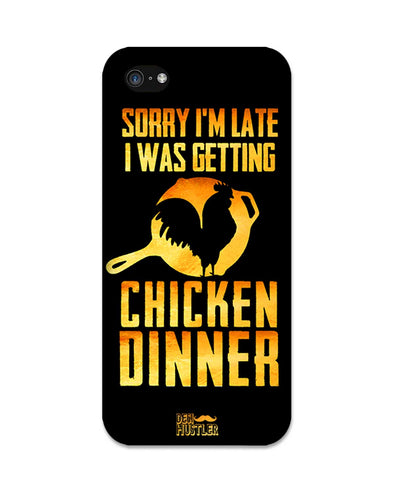 sorry i'm late, I was getting chicken Dinner | iPhone 5C Phone Case