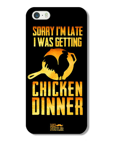 sorry i'm late, I was getting chicken Dinner | iPhone 5S Phone Case