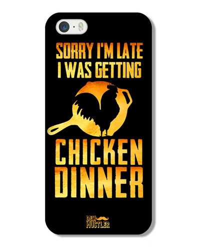 sorr i'm late, I was getting chicken Dinner | iPhone 5 Phone Case