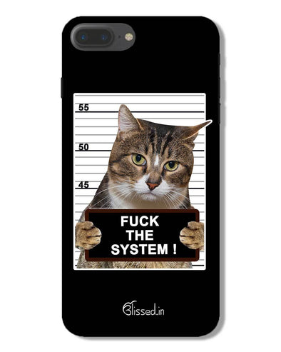 F*CK THE SYSTEM  | iPhone 7 Plus Phone Case