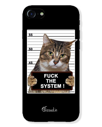 F*CK THE SYSTEM  | iPhone 8 Phone Case