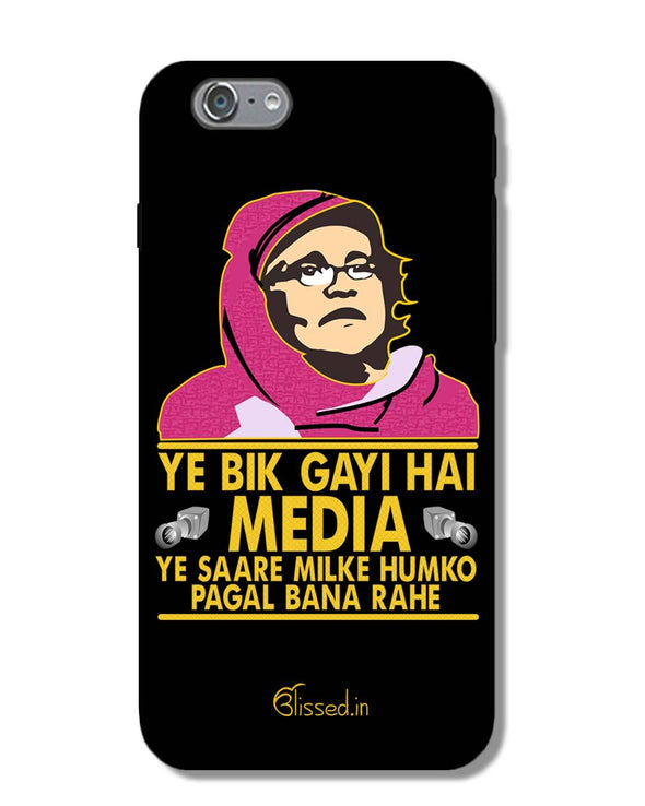Ye Bik Gayi Hai Media | Iphone 6s Phone Case