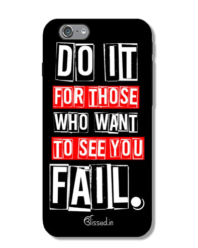 Do It For Those | iPhone 6S Phone Case