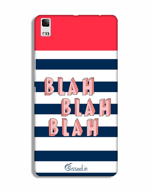 BLAH BLAH BLAH | Lenovo K3 Note Phone Case