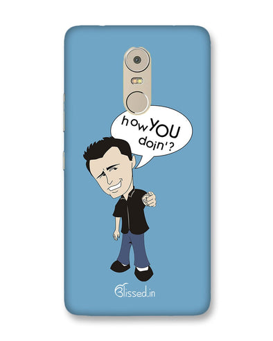 How you doing | Lenovo K6 Note Phone Case