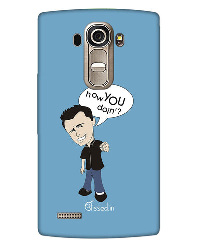 How you doing | LG G4 Phone Case