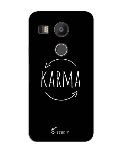 karma |  LG Nexus 5X  Phone Case