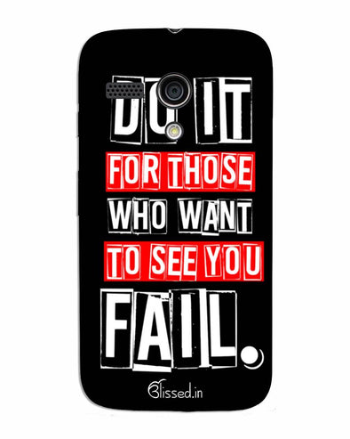 Do It For Those | MOTO G Phone Case