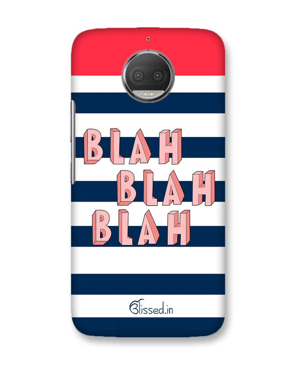 BLAH BLAH BLAH | Motorola Moto G5s Plus Phone Case