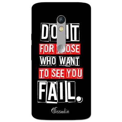 Do It For Those | MOTO X STYLE Phone Case