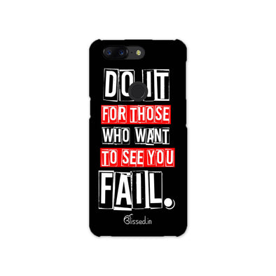Do It For Those | OnePlus 5t Phone Case