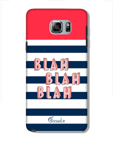 BLAH BLAH BLAH | Samsung Galaxy Note 5 Phone Case