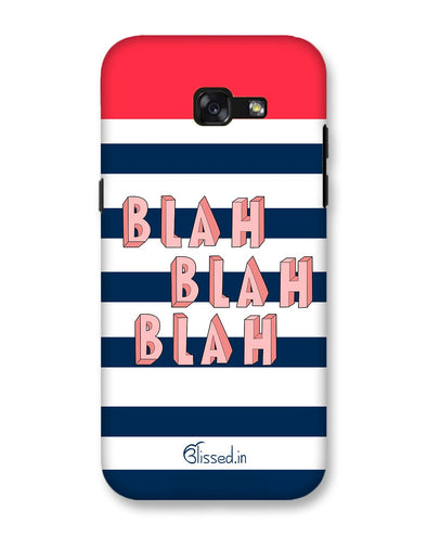 BLAH BLAH BLAH | Samsung Galaxy A5 (2017)  Phone Case