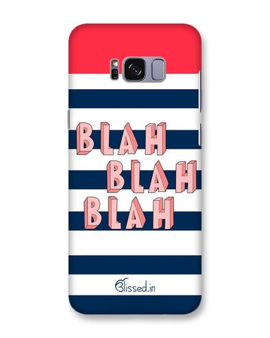 BLAH BLAH BLAH | Samsung Galaxy S8 Plus   Phone Case