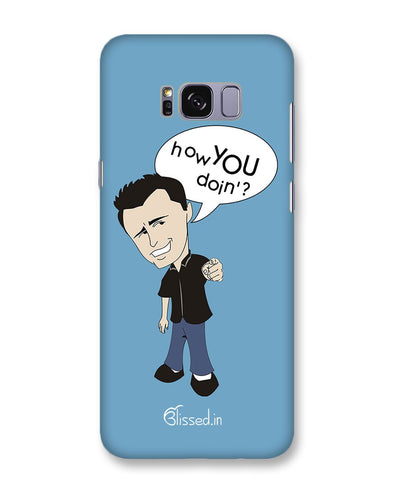 How you doing | Samsung Galaxy S8 Plus Phone Case