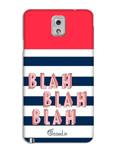 BLAH BLAH BLAH | SAMSUNG NOTE 3 Phone Case