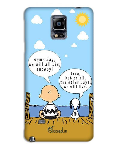 We will live | SAMSUNG NOTE 4 Phone Case