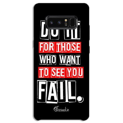 Do It For Those | SAMSUNG NOTE 8 Phone Case