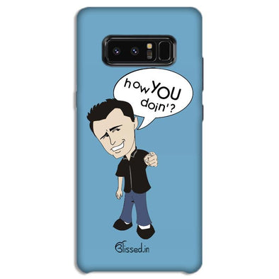 How you doing | SAMSUNG NOTE 8 Phone Case