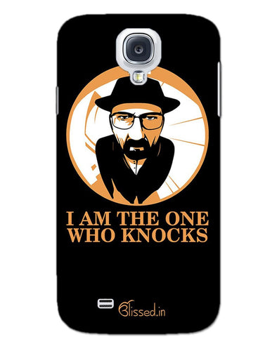 The One Who Knocks | SAMSUNG S4 Phone Case