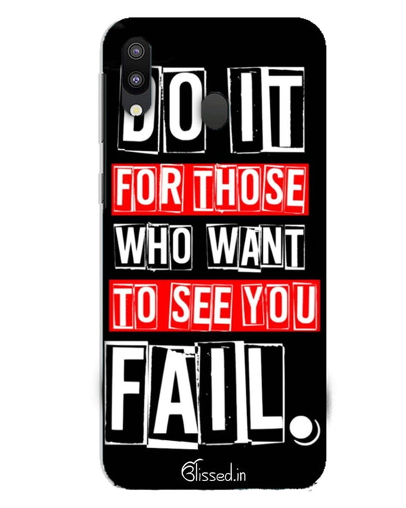 Do It For Those | Samsung Galaxy M10 Phone Case