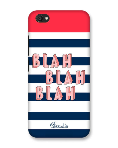BLAH BLAH BLAH | Vivo V5 Plus Phone Case