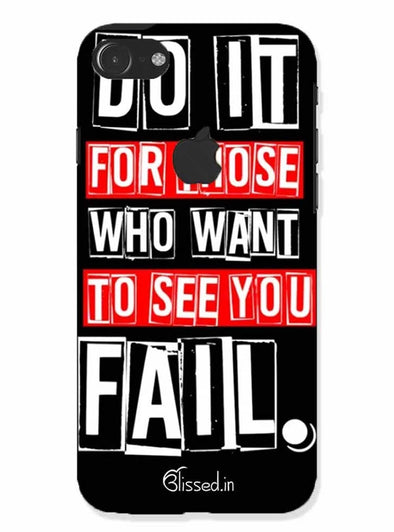 Do It For Those | iphone 7 logo cut Phone Case