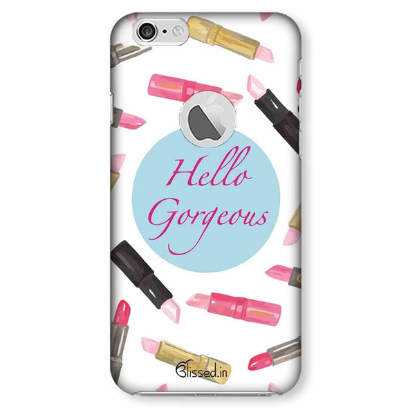 hello gorgeous | iphone 6 logo cut Phone Case