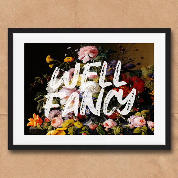 Well Fancy Floral Vintage Style Typography wall art print framed poster