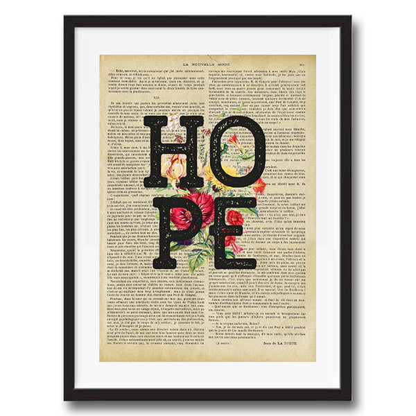 Hope Floral Vintage Style Art on Words Quote Typography wall print framed and unframed